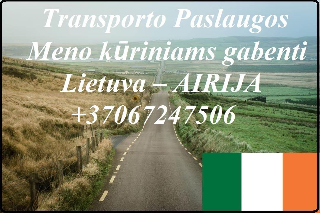 Eksponatų ir parodų įrangos pervežimas Lietuva – Airija – Lietuva ! Antikvarinių daiktų gabenimas Lietuva – Airija – Lietuva ; Parodų logistika Lietuv