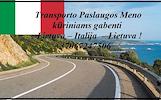 Eksponatų ir parodų įrangos pervežimas Lietuva – Italija – Lietuva ! Antikvarinių daiktų gabenimas Lietuva – Italija – Lietuva ; Parodų logistika Liet