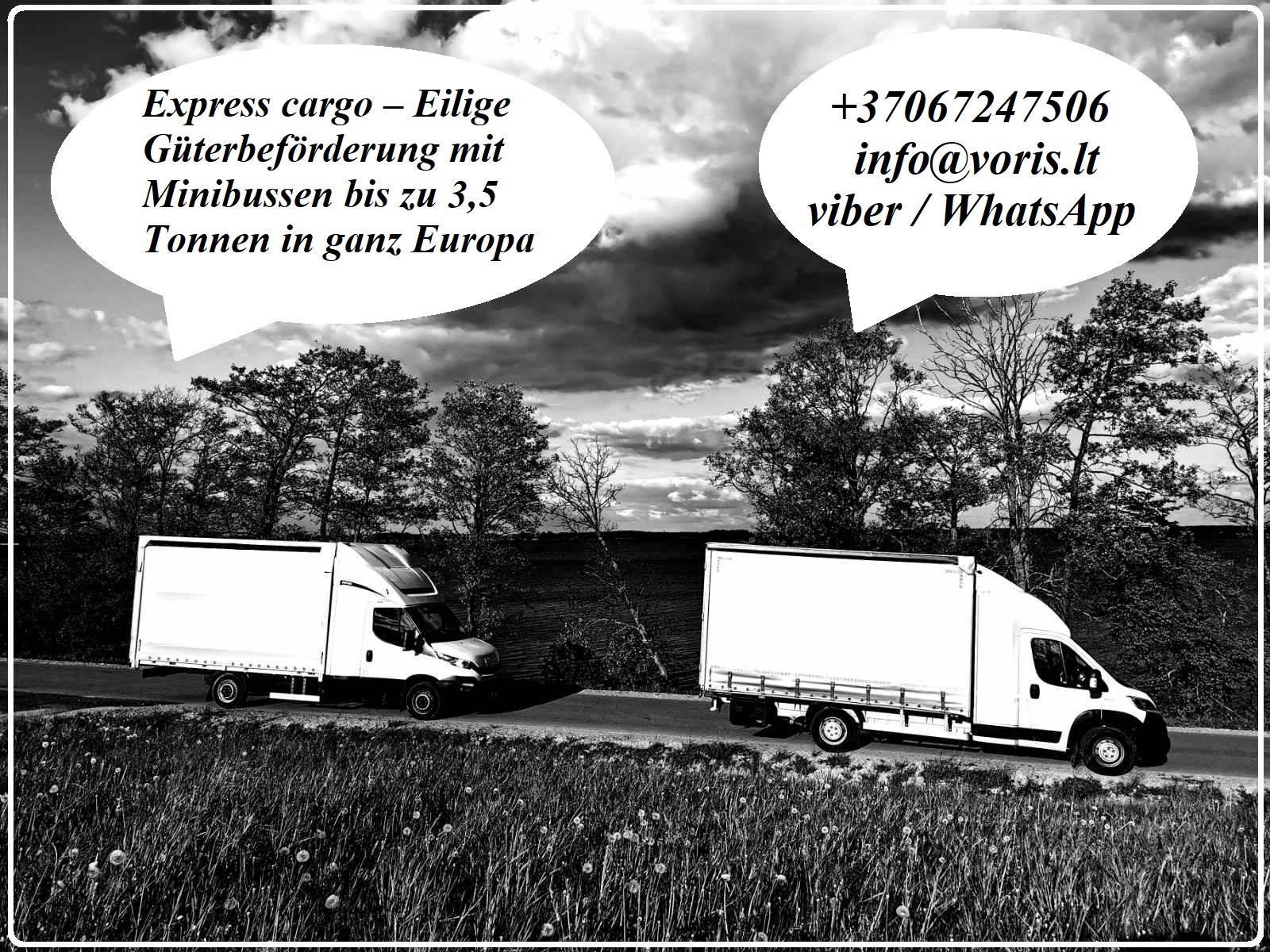 Express cargo – Eilige Güterbeförderung mit Minibussen bis zu 3,5 Tonnen in ganz Europa !!! +37067247506 EL.PAŠTAS: ; SKYPE: voris.uab TE