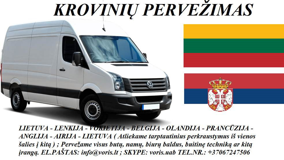 KROVINIŲ GABENIMAS : į Serbiją, iš Serbijos
