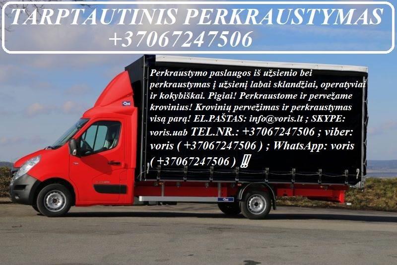 Perkraustymo paslaugos / Krovinių Pervežimas !
